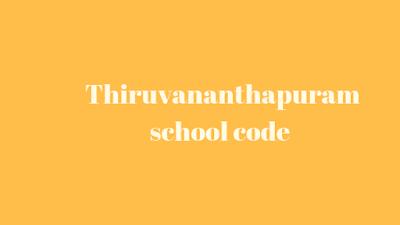 Thiruvananthapuram School Code