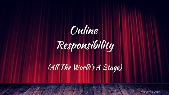 'Online Responsibility (All The World's A Stage)' written in a white ye olde fashioned script, against a stage and red curtain, with dramatic lighting