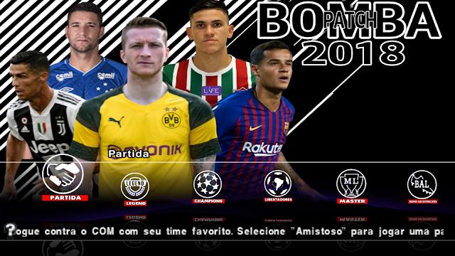 NOVO!! BOMBA PATCH 2019 NOVO COM BRASILEIRÃO + EUROPEU ATUALIZADO PPSSPP ANDROID