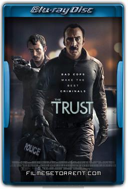The Trust Torrent 2016 720p e 1080p BluRay Legendado