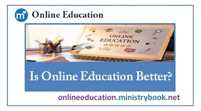 Is Online Education Better?