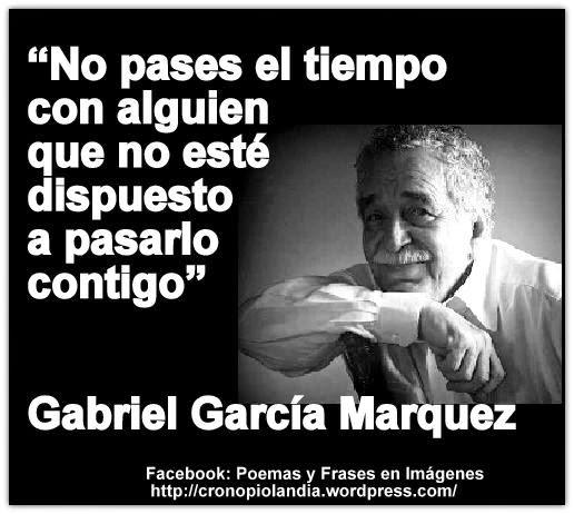 Frases De Amor Y Sobre La Vida De Gabriel Garcia Marquez