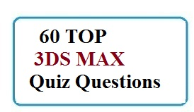 Updated] 60 TOP 3DS MAX Multiple choice Questions and Answers pdf