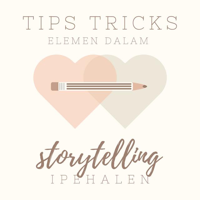 Elemen-elemen dalam Storytelling