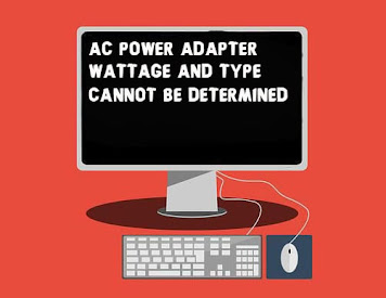 Fix AC Power Adapter Wattage and Type Cannot be Determined