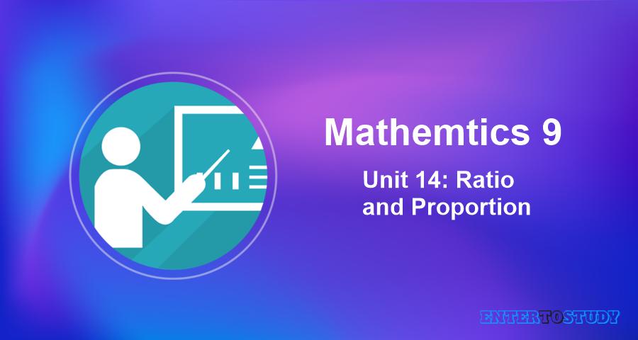 Mathematics 9th Unit 14: Ratio and Proportion