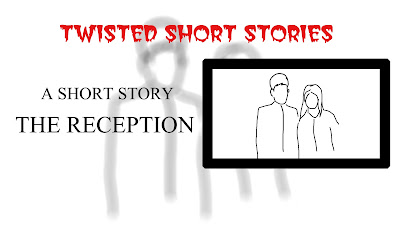 The Reception - A Short Story