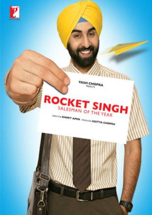 Rocket Singh Salesman of the Year 2009 Full Hindi Movie Download