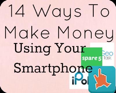 14 ways to make money using your smartphone