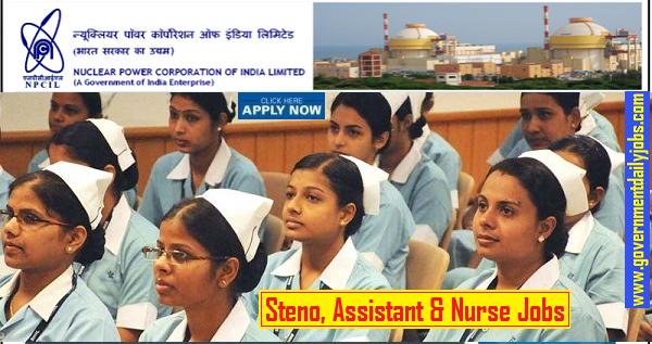 NPCIL Recruitment 2019 | Nurse, Assistant, Steno, Driver & Other Posts