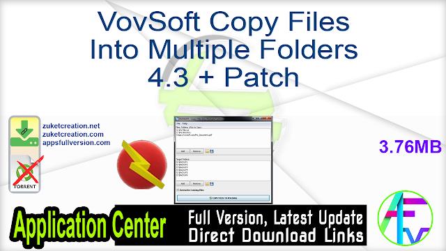 VovSoft Copy Files Into Multiple Folders 4.3 + Patch