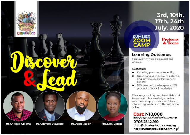 Don't Let Your Kids Miss Out On  Cluster4Kidz' 'Discover and Lead Summer Zoom Camp' For Teens and Preteens