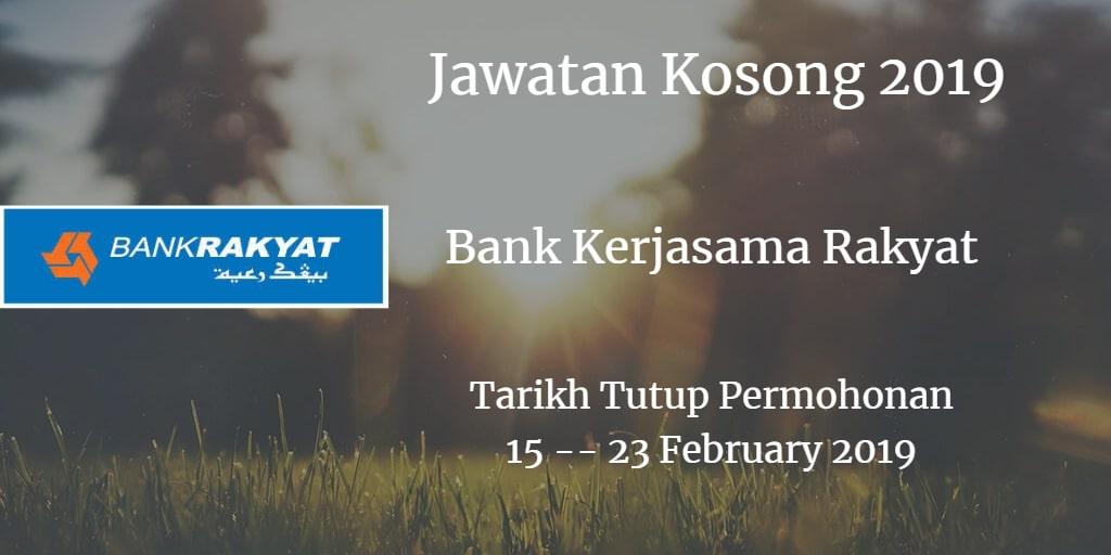 Jawatan Kosong Bank Rakyat 15 - 23 February 2019