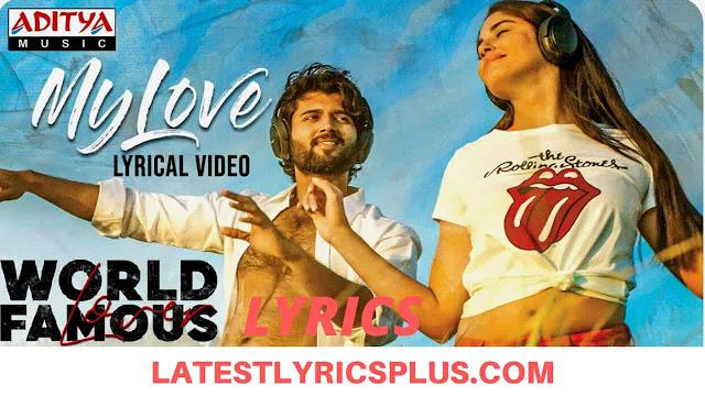 My Love Lyrics - World Famous Lover - Vijay Deverakonda