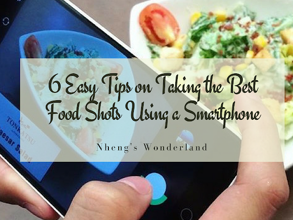 6 Easy Tips on Taking The Best Food Shots Using A Smartphone