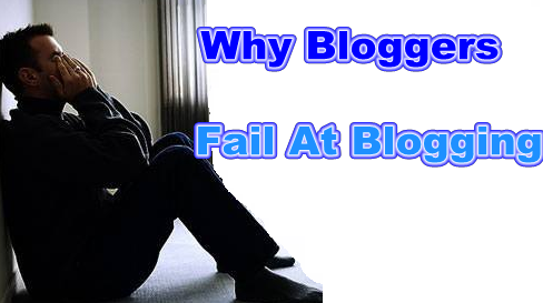 Why Bloggers Fail at Blogging