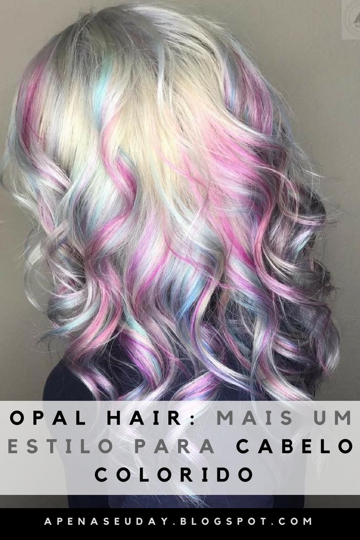 Descubra o que é Opal Hair e como fazer este lindo estilo de cabelo colorido!