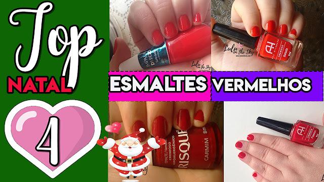 Top 4 Esmaltes Vermelhos - Natal