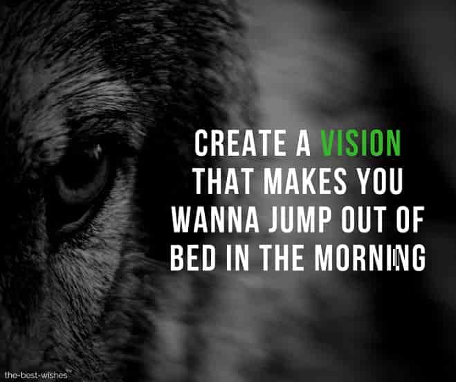 Motivational Quotes about Visualizing Goals and Dreams in Morning