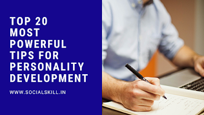 Top 20 Most Powerfull Tips for Personality Development