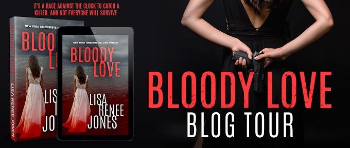 Blog Tour - Bloody Love by Lisa Renee Jones  @LisaReneeJones