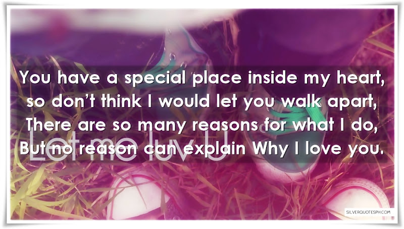 You Have A Special Place Inside My Heart, Picture Quotes, Love Quotes, Sad Quotes, Sweet Quotes, Birthday Quotes, Friendship Quotes, Inspirational Quotes, Tagalog Quotes