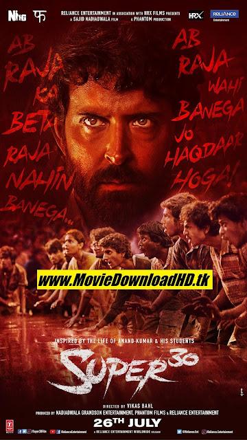 Super 30 (2019) Full Movie Dowload 720p/480p Pre-DVDRip x264 1.2Gb/400Mb [Www.MovieDownloadHD.tk]