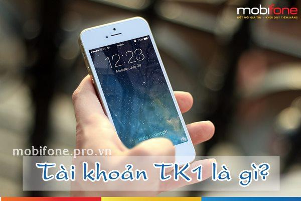 Tài khoản TK1 Mobifone là gì, dùng như thế nào?