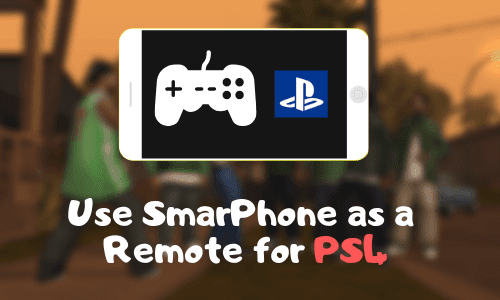 How to Use smartphone as the Remote for PS4?