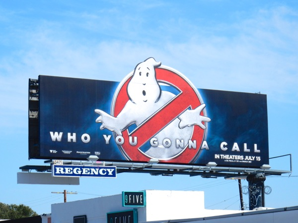 Ghostbusters Who you gonna call reboot billboard