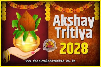 2028 Akshaya Tritiya Pooja Date and Time, 2028 Akshaya Tritiya Calendar