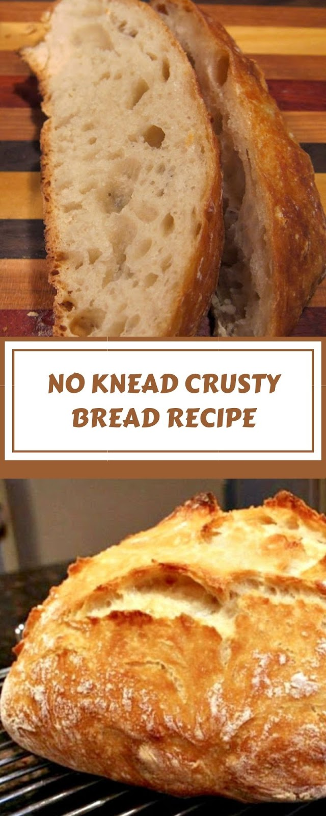 NO KNEAD CRUSTY BREAD RECIPE