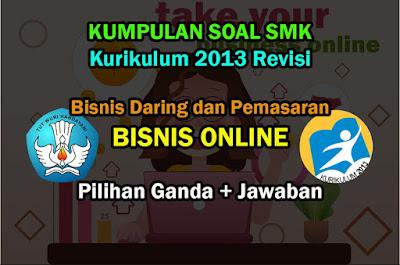 Soal Mapel Bisnis Online SMK BDP XI dan Kunci Jawaban