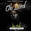 "Joe Felix drops the finest Hip Pop track ""Oh Lord"""
