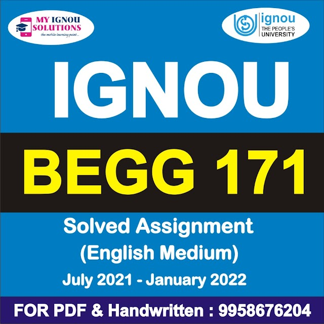 BEGG 171 Solved Assignment 2021-22