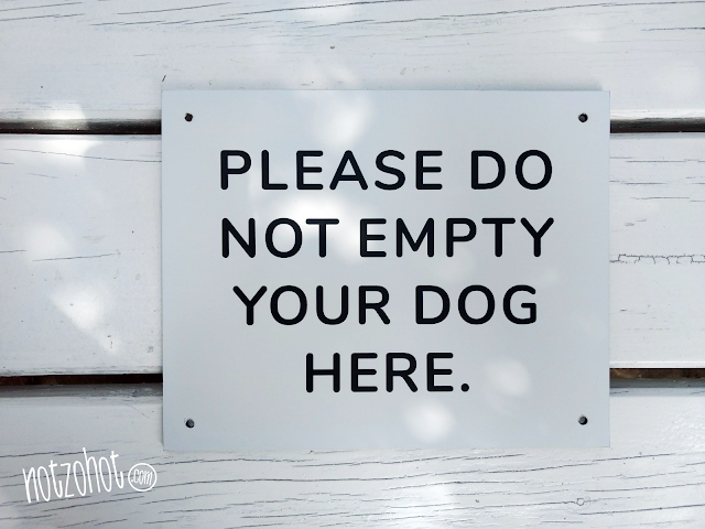 Please do not empty your dog here