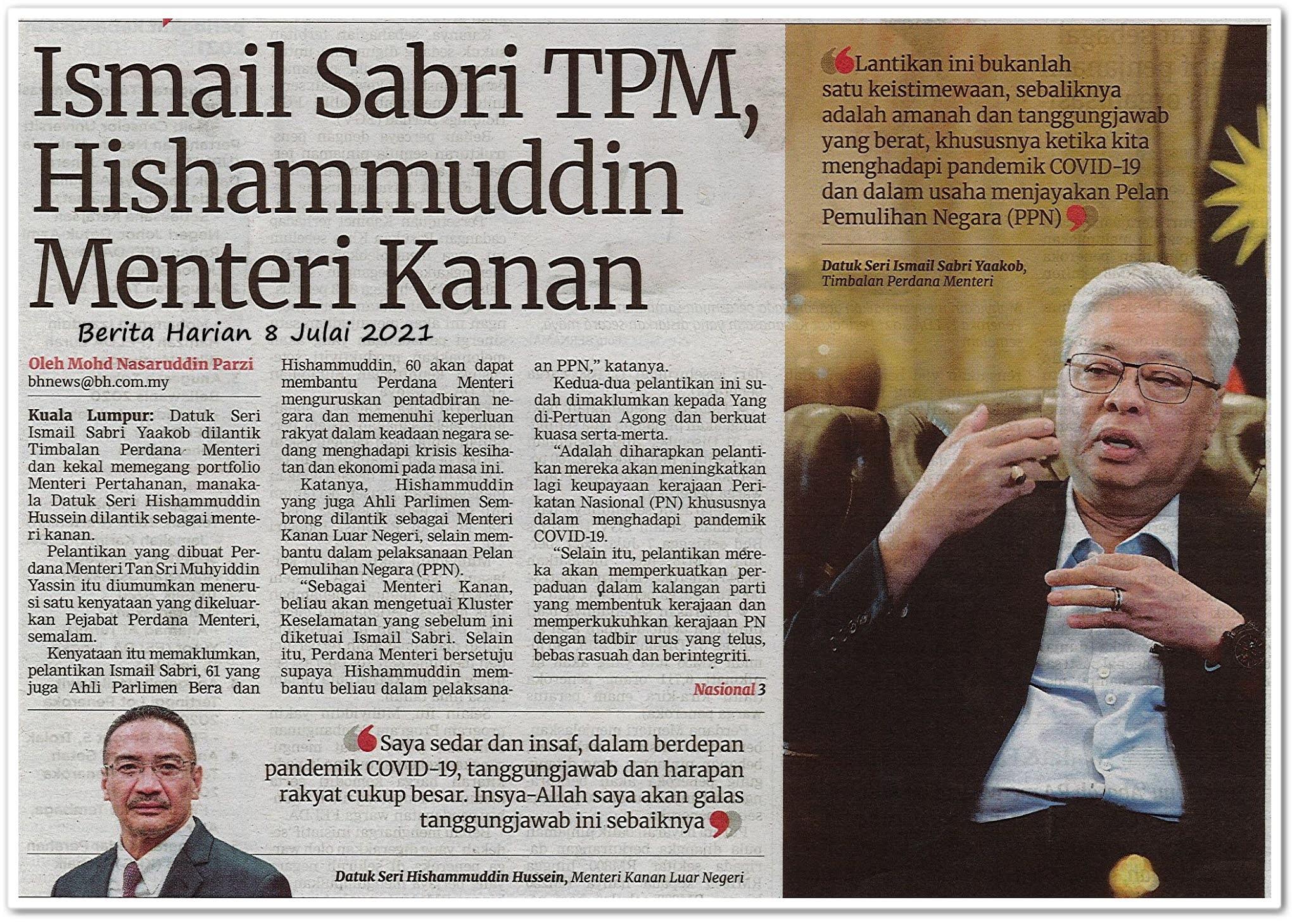 Ismail Sabri TPM, Hishammuddin Menteri kanan - Keratan akhbar Berita Harian 8 Julai 2021