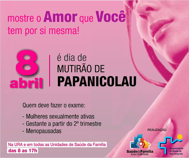 Saúde da Ilha convida as mulheres para o Mutirão de exames Papanicolau neste sábado 8/04