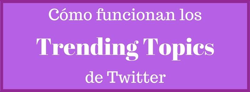 C mo funcionan los trending topics de twitter curioseando - Como funcionan los emisores termicos ...