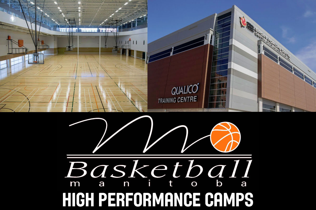 2019 Basketball Manitoba High Performance Summer Basketball Camps