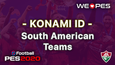 Konami ID | South American Teams | PES 2020
