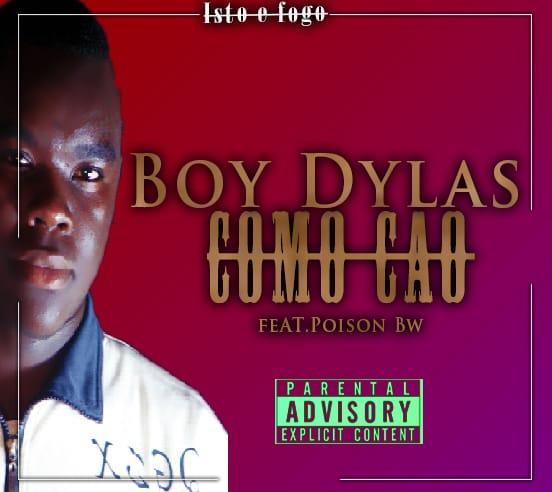 Boy Dyla's  -  como cão ( ft Poison Bw)