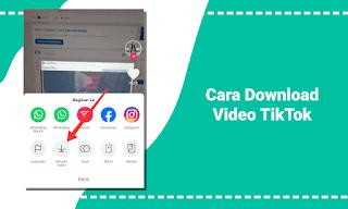 Cara Mudah Download Video Orang lain di TikTok
