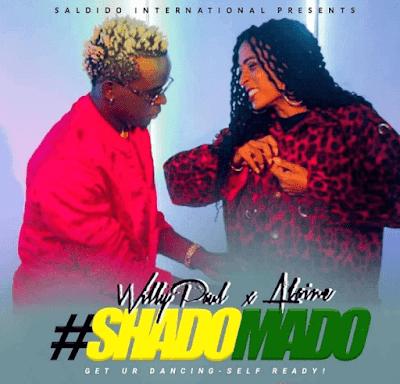 Willy Paul X Alaine – Shado Mado Mp3 Download