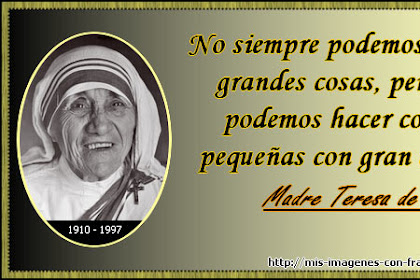Frases De Amor Madre Teresa De Calcuta