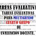 TAREAS EVALUATIVAS PARA MULTIGRADO CUARTO GRUPO DE EVALUACIÓN DOCENTE CICLO ESCOLAR 2018-2019.