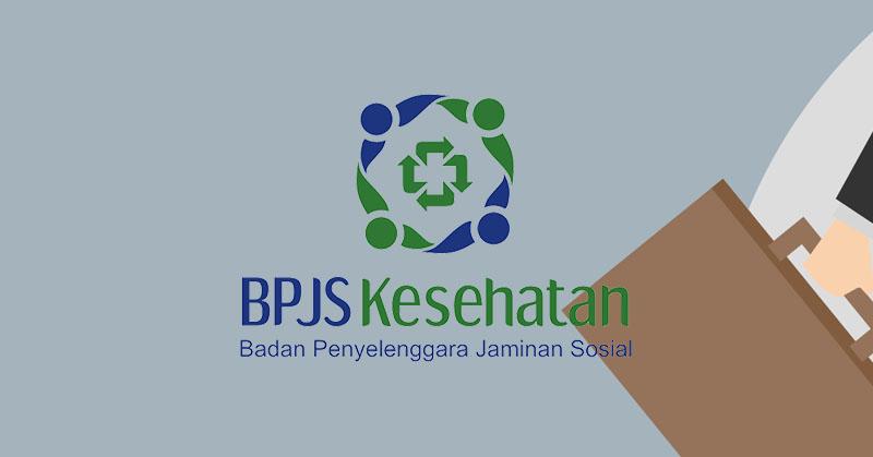 BPJS Kesehatan Buka Lowongan Kerja, Penerimaan PTT Anggota Komite & Sekretaris Pengawas Tahun 2017 (TAHAP II)