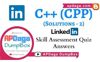 LinkedIn: C++ (CPP) | Skill Assessment Quiz Solutions-2 | APDaga