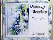 Dancing Brushes .By Rae Andrews
