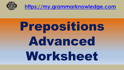 Prepositions Advanced Worksheet